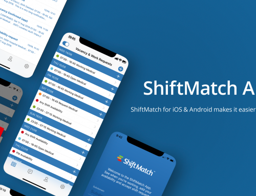 ShiftMatch App 2.0 ShiftMatch for iOS & Android makes it easier to fill vacant shifts